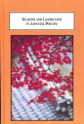 Seasons and Landscapes in Japanese Poetry