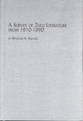 A Survey of Zulu Literature from 1970-1990