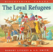 Loayal Refugees - Discovering Canada [Special Edition]