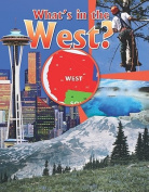 What's in the the West?