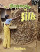 Biography of Silk