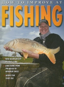 How to Improve at Fishing (How to Improve At...