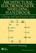 Architectural Electromagnetic Shielding Handbook