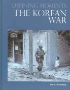 The Korean War (Defining Moments