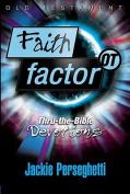 Faith Factor OT