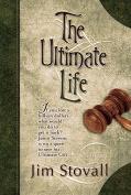 Ultimate Life: A Novel