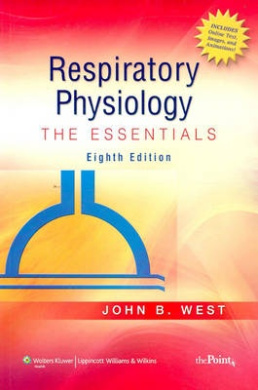 Respiratory Physiology: The Essentials