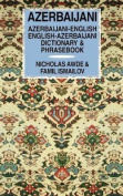 Azerbaijani-English, English-Azerbaijani Dictionary and Phrasebook