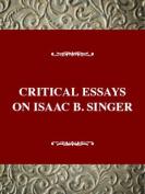 Critical Essays on Isaac B. Singer