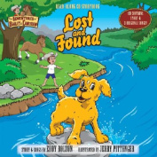 Lost and Found [With CD Contains Story & 3 Original Songs]