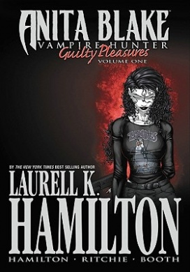 Anita Blake Vampire Hunter: v. 1: Guilty Pleasures