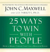 25 Ways to Win with People [Audio]
