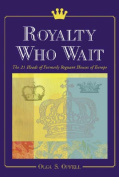 Royalty Who Wait