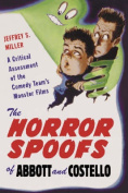 The Horror Spoofs of Abbott and Costello