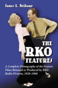 The RKO Features