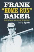 "Frank ""Home Run"" Baker"