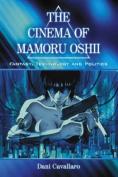 The Cinema of Mamoru Oshii