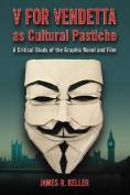 """""""V for Vendetta"""" as Cultural Pastiche"""
