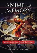 Anime and Memory