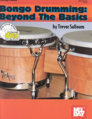Bongo Drumming: Beyond the Basics [With 2 CDs]