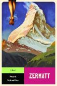 Zermatt: A Novel