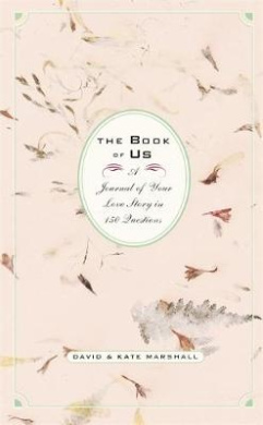 Book of Us: A Journal of Your Love Story in 150 Questions
