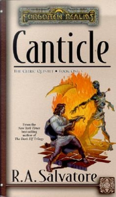 Cleric Quintet: Bk. 1: Canticle (Forgotten Realms: Short Stories)