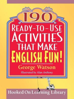 190 Ready-to-Use Activities That Make English Fun!: v. 1