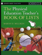 The Physical Education Teacher's Book of Lists (J-B Ed