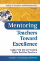 Mentoring Teachers Toward Excellence