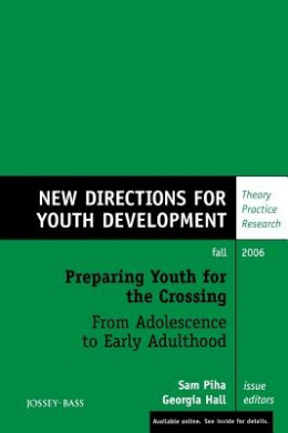 Preparing Youth for the Crossing from Adolescence to Early Adulthood (J-B MHS Single Issue Mental Health Services)