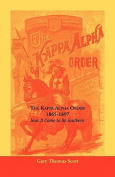 The Kappa Alpha Order, 1865-1897