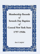 Membership Records of Seventh Baptists of Central New York State, 1797- 1940s
