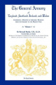 The General Armory of England, Scotland, Ireland, and Wales, Comprising a Registry of Armorial Bearings from the Earliest to the Present Time, Volume