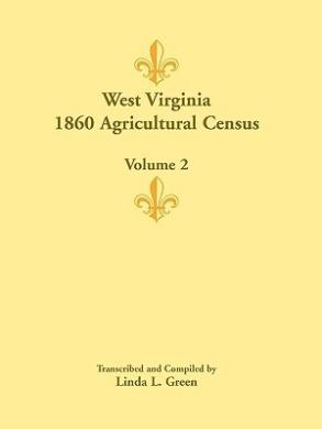 West Virginia 1860 Agricultural Census, Volume 2