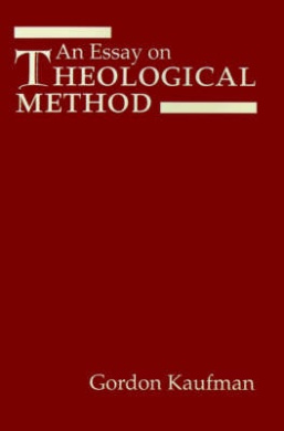 An Essay on Theological Method (AAR Reflection and Theory in the Study of Religion Series)