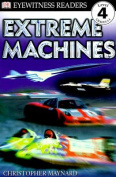 Extreme Machines (DK Readers