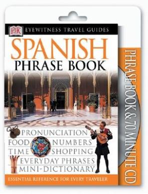 Spanish Book and CD (DK Eyewitness Travel Packs)