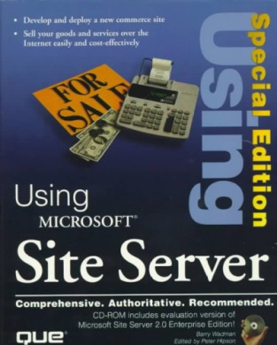 Using Microsoft Site Server: Special Edition (Special Edition Using)