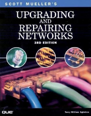 Upgrading and Repairing Networks (Upgrading & repairing)