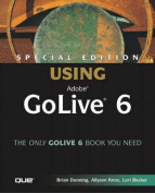 Special Edition Using Adobe (R) GoLive (R) 6