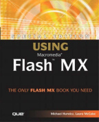 Special Edition Using Macromedia Flash MX [With CDROM]