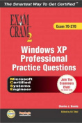 MCSE Windows XP Professional Practice Questions Exam Cram 2