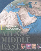"""""""National Geographic"""" Atlas of the Middle East"""