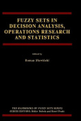 Fuzzy Sets in Decision Analysis, Operations Research and Statistics
