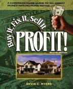 Buy it, Fix it, Sell it...Profit!