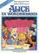 Alice in Wonderland - Vocal Selections