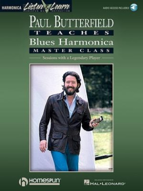 Paul Butterfield - Blues Harmonica Master Class: Book/Online Audio [With CD]