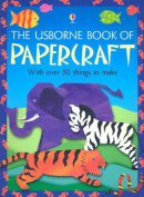 The Usborne Book of Papercraft