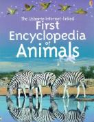 Usborne Internet-Linked First Encyclopedia of Animals